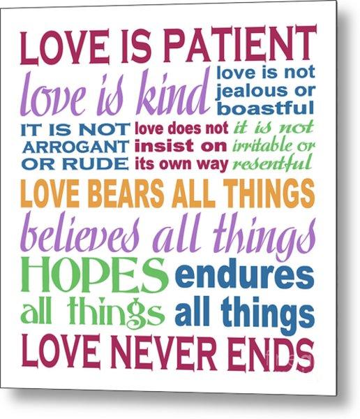 Love Is Patient - Color  Metal Print