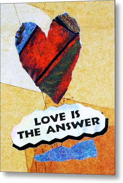 Love Is The Answer Collage Metal Print