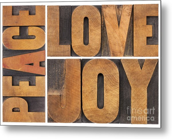 Love Joy And Peace Metal Print