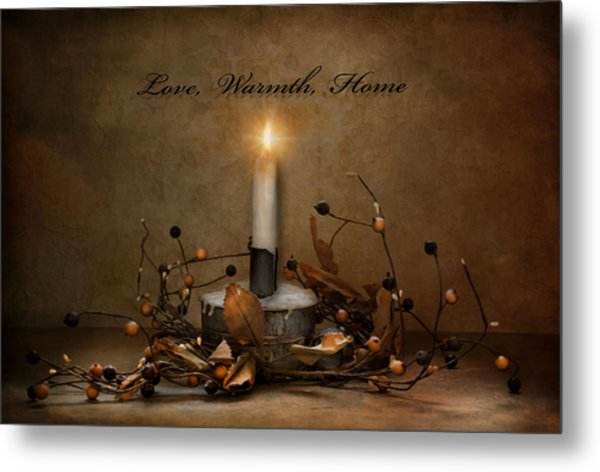Love Warmth Home Metal Print