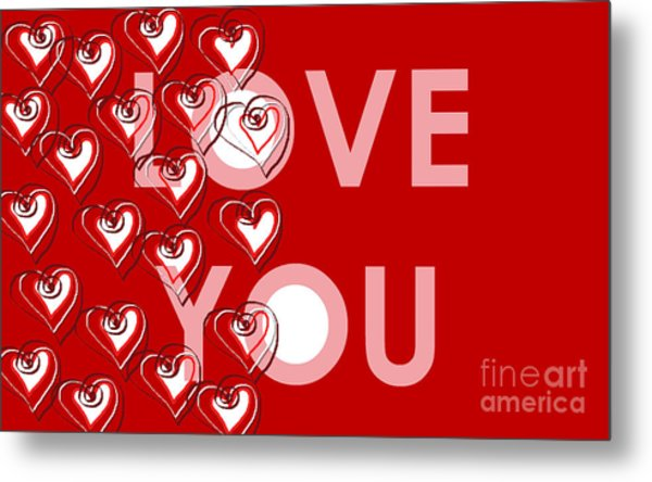 Metal Print featuring the digital art Love You by Cristina Stefan