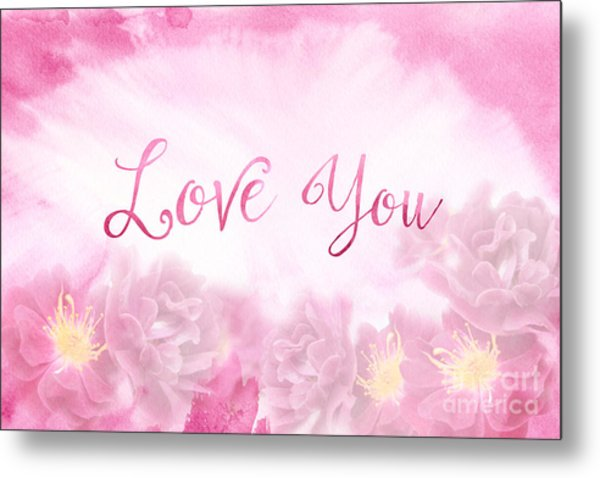 Love You Dark Pink Roses Watercolor Background Metal Print
