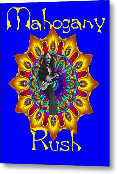 Mahogany Rush Art 1 Metal Print