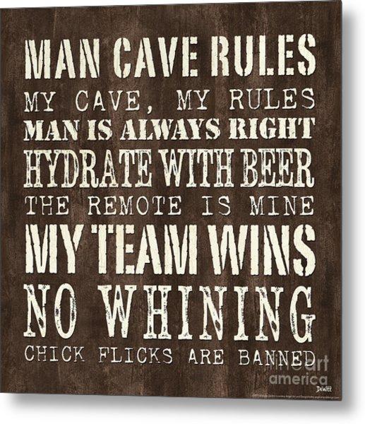 Man Cave Rules 1 Metal Print