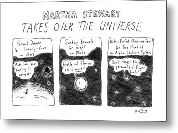 Martha Stewart  Takes Over The Universe Metal Print
