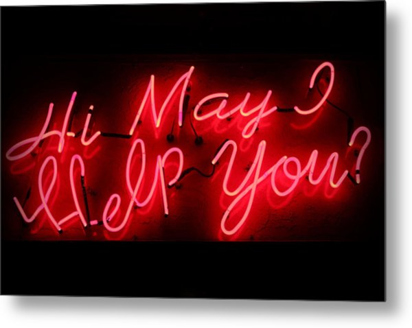 May I Help You Metal Print