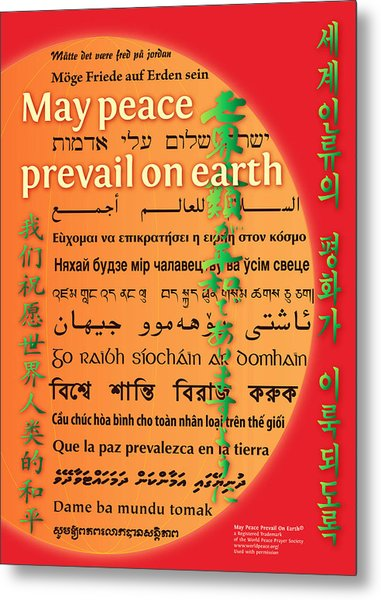 May Peace Prevail On Earth Metal Print