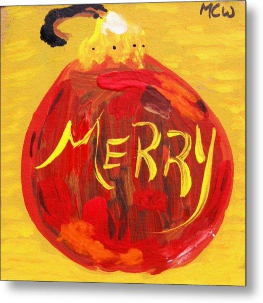 Merry Metal Print by Mary Carol Williams