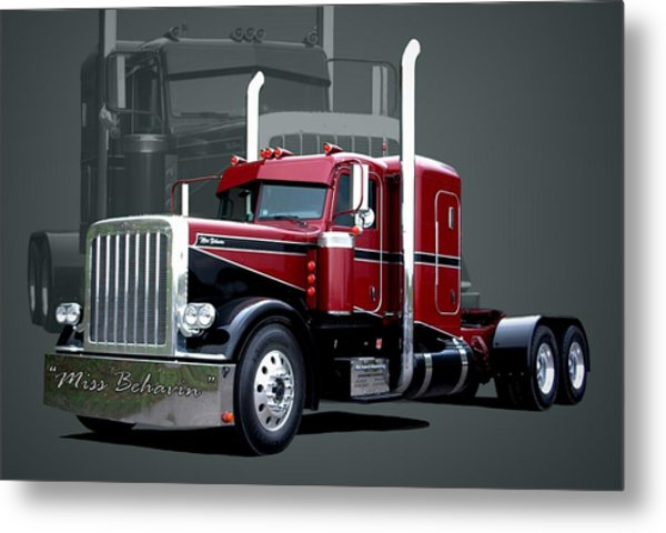 Miss Behavin 1990 Peterbilt Semi Truck Metal Print