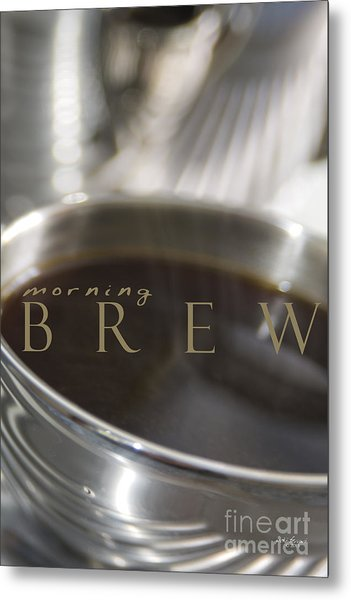Morning Brew Metal Print