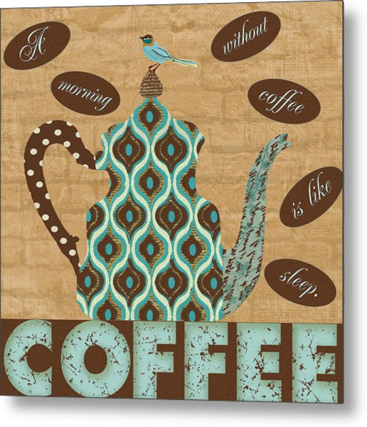 Morning Coffee Metal Print by Marilu Windvand