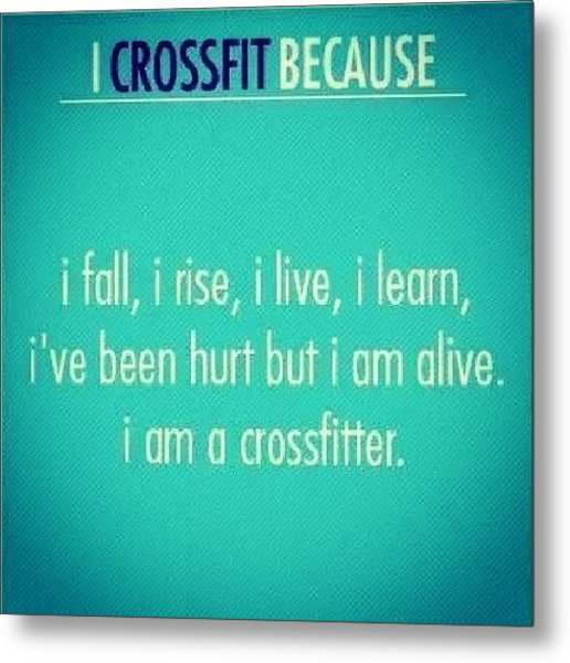 #motivation #crossfit Metal Print