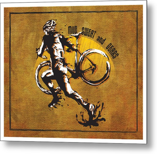 Mud Sweat And Gears Metal Print