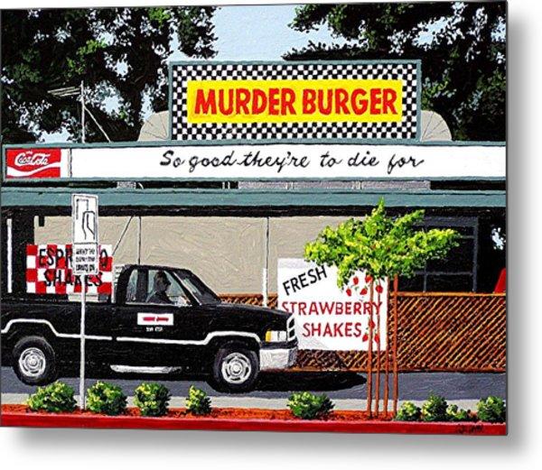Murder Burger Metal Print by Paul Guyer