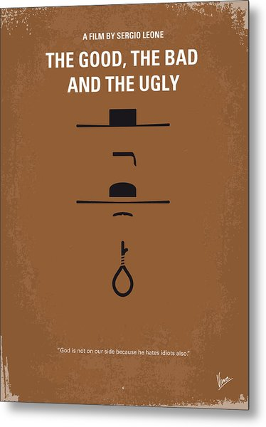 No090 My The Good The Bad The Ugly Minimal Movie Poster Metal Print