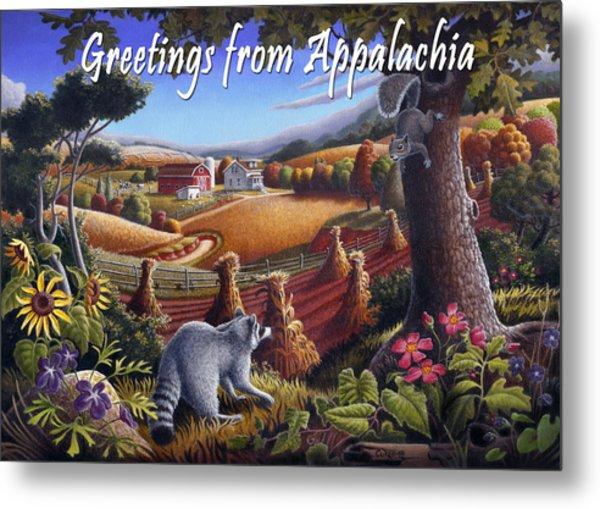 no6 Greetings from Appalachia Metal Print by Walt Curlee