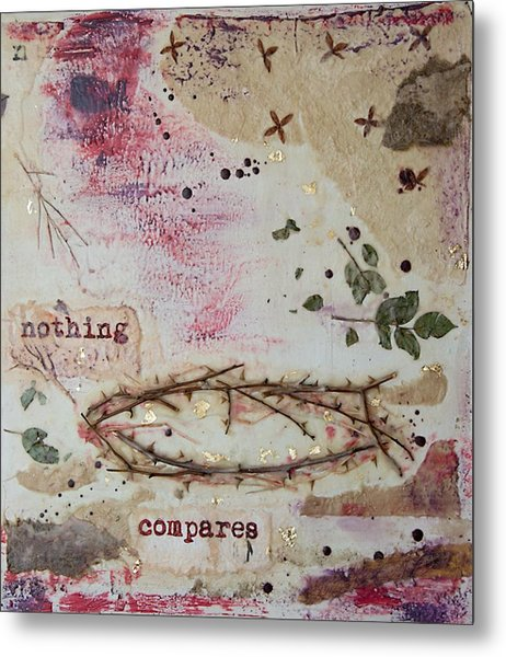 Nothing Compares Metal Print