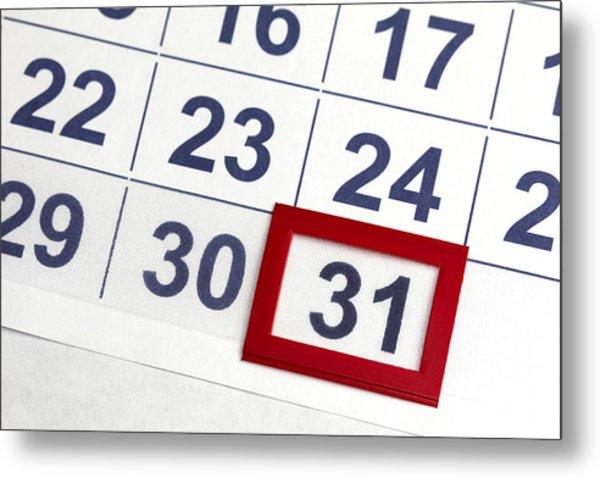Number 31 Bordered By Red In Calendar Metal Print by Antoniooo
