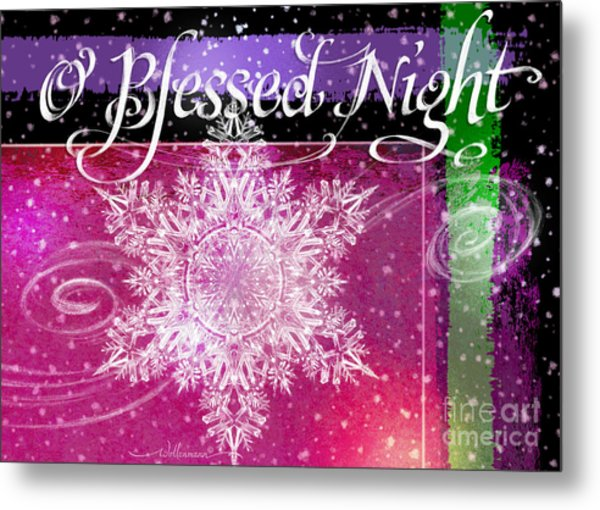O Blessed Night Greeting Metal Print