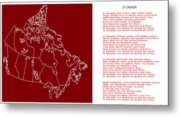 O Canada Lyrics And Map Metal Print