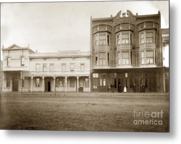 Old And New Salinas Hotel Was On West Market Street Circa 1885 Metal Print