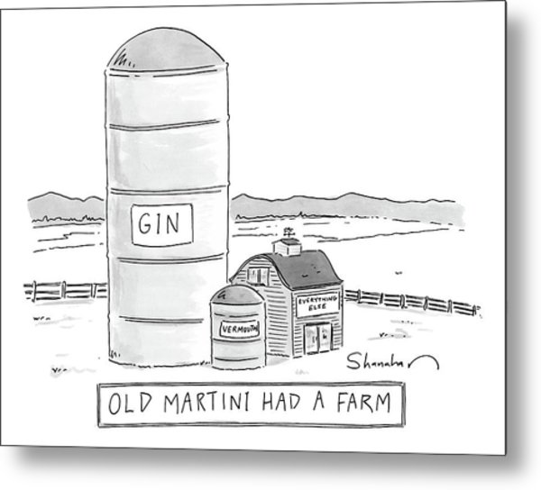 Old Martini Had A Farm Metal Print