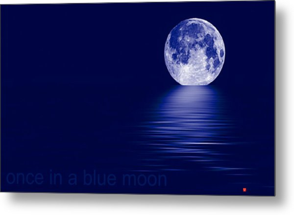 Once In A Blue Moon Metal Print