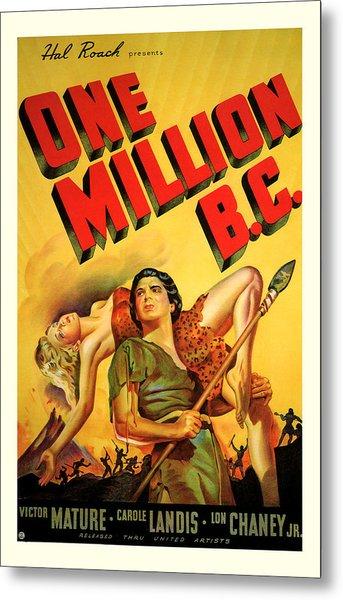 One Million Bc 1940 Metal Print