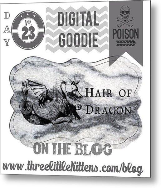 #ontheblog #today #day23 #free #digital Metal Print