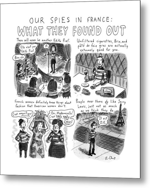 Our Spies In France:  What They Found Metal Print