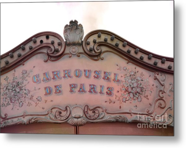Paris Carrousel De Paris Carousel Architecture Sign - Paris Carousel Pink Sign  Metal Print