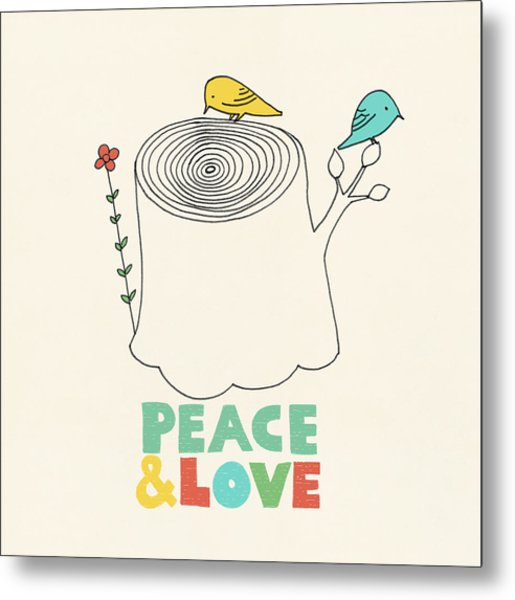 Peace And Love Metal Print