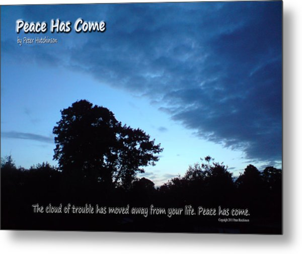 Peace Has Come Metal Print