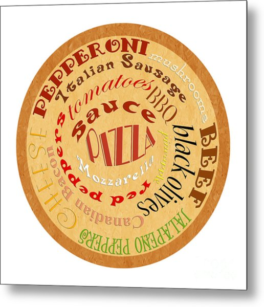 Pizza Typography 2 Metal Print
