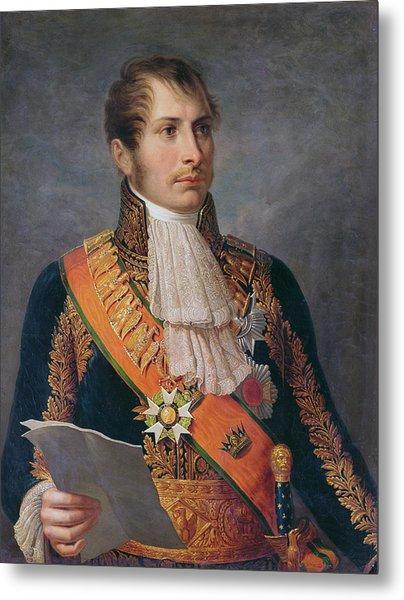 Portrait Of Prince Eugene De Beauharnais 1781-1824 Viceroy Of Italy And Duke Of Leuchtenberg Metal Print