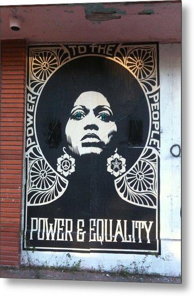 #power #equality Metal Print
