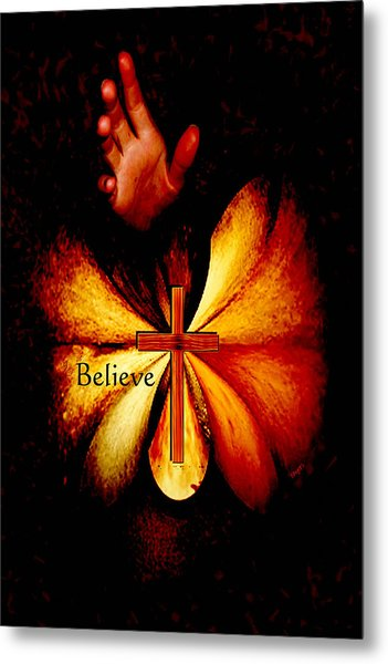 Power Of Prayer Believe Metal Print