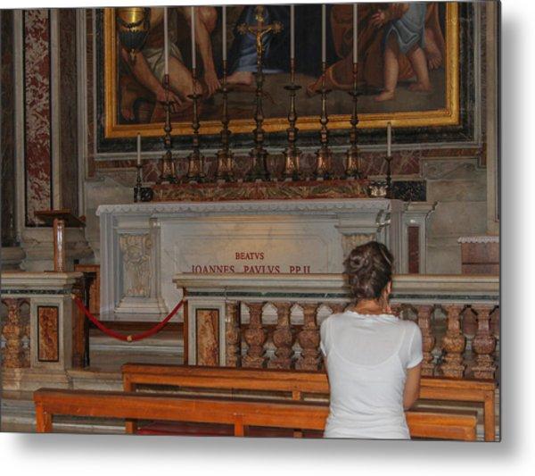 Praying To Pope John Paul II  Metal Print
