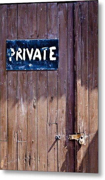 'private' Metal Print