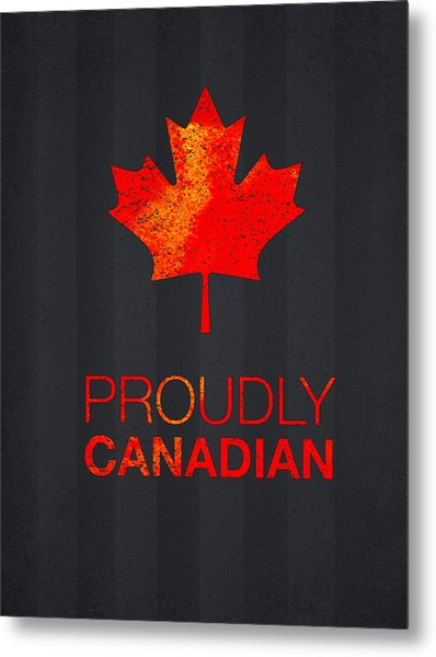 Proudly Canadian Metal Print
