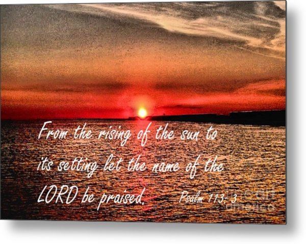 Psalm 113  3 Inspirational Art By Saribelle Rodriguez Metal Print