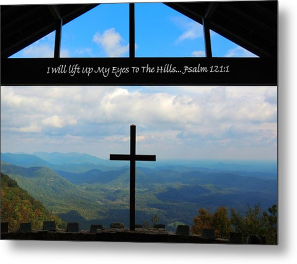 Psalm 121 Metal Print by Judy  Waller