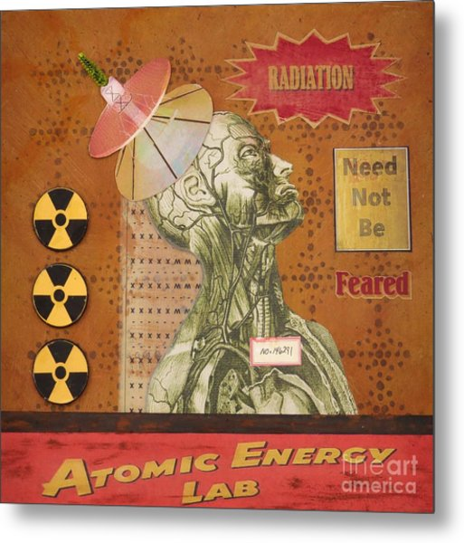 Radiation Need Not Be Feared Metal Print