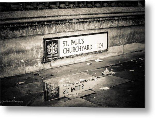 Reflections On St. Paul's Churchyard Metal Print