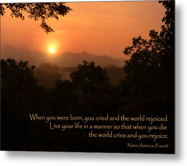Rejoice - How To Live Your Life Metal Print