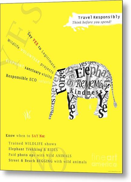 Responsible Tourism Elephant Typography Poster Metal Print