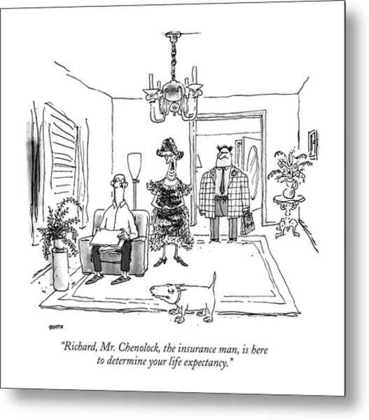 Richard, Mr. Chenolock, The Insurance Man Metal Print