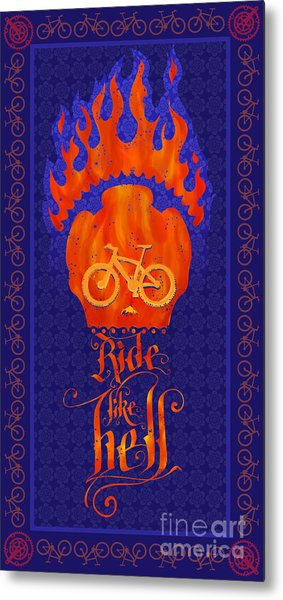 Ride Like Hell Metal Print