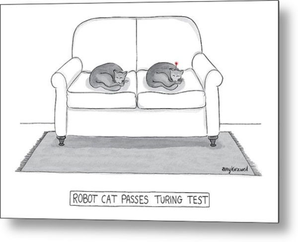 Robot Cat Passes Turing Test Metal Print