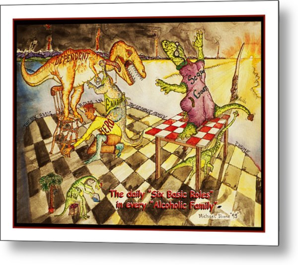 Roles In The Alcoholic Family Metal Print
